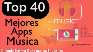 Top40 Mejores aplicaciones de Música – Descargar Gratis Android 2017