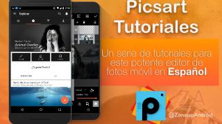 SERIE: Tutoriales de PicsArt en Español