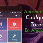 automatizar tareas android