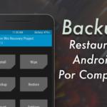Backup y Restaurar Android