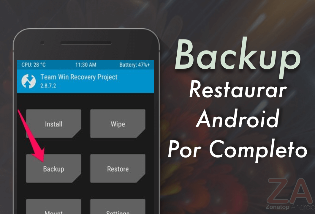 Backup y Restaurar Android