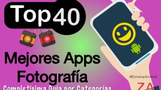Top40 Mejores Aplicaciones de Fotografía para Android 2017