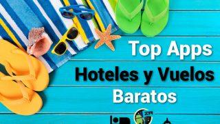 Top10 Mejores aplicaciones para viajes – Hoteles y Vuelos Baratos 2018